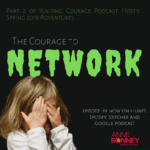The Courage to Network