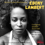IGNITING COURAGE Podcast Episode 42: Ebony Lambert, Courageous Sunshine dancer and finder of her own right way