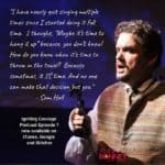 IGNITING COURAGE PODCAST EPISODE 7: INTERVIEW WITH SAM HALL, OPERA SINGER AND DEPRESSION WARRIOR