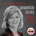 IGNITING COURAGE Podcast Episode 76: Shenandoah Chefalo, Courageous Builder of Resilience
